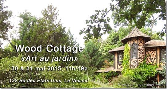 Exposition Oeil Neuf_le Vésinet_Wood Cottage
